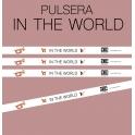 Pulsera IN THE WORLD